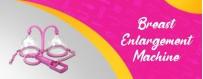 Breast Enlargement Machine in Hyderabad Mangalore Bhubaneswar Bangalore